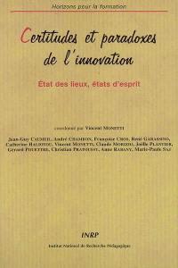 Certitudes et paradoxes de l'innovation