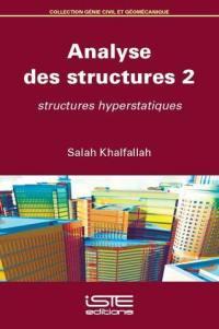Analyse des structures. Volume 2, Structures hyperstatiques