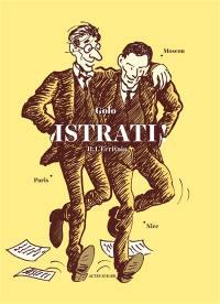 Istrati !. Volume 2, L'écrivain