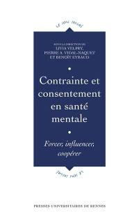 Contrainte et consentement en santé mentale