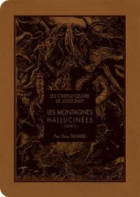 Les montagnes hallucinées. Volume 2,