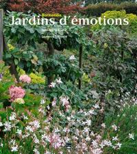 Normandie, jardins d'émotions