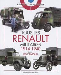 Tous les Renault militaires. Volume 1, Les camions