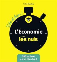 L'économie pour les nuls : 200 notions en un clin d'oeil