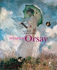 Les chefs-d'oeuvre du Musée d'Orsay