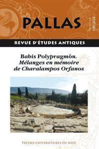 Pallas. n° 108, Babis Polypragmôn