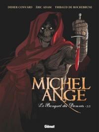 Michel-Ange, Volume 2, Le banquet des damnés. Volume 2