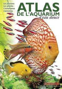Atlas de l'aquarium d'eau douce