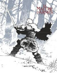 Le maître d'armes : édition en noir et blanc