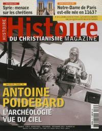 Histoire du christianisme magazine. n° 63, Antoine Poidebard