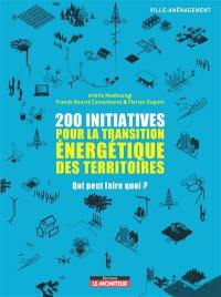 200 initiatives pour la transition énergétique des territoires
