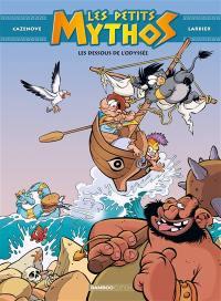 Les petits Mythos. Volume 6, Les dessous de l'Odyssée