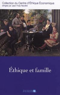 Ethique et famille