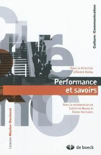 Performance et savoirs