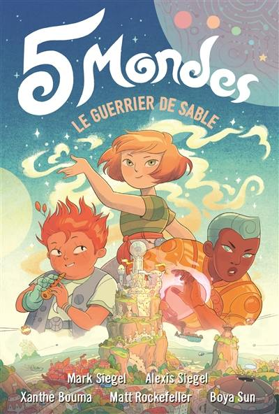5 mondes, Le guerrier de sable, Vol. 1