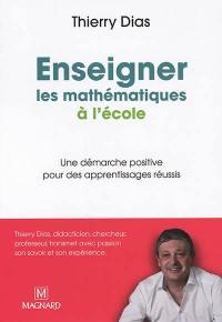 Enseigner les mathématiques à l'école