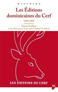 Les éditions dominicaines du Cerf : 1918-1965