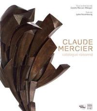 Claude Mercier : catalogue raisonné