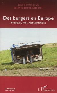 Des bergers en Europe : pratiques, rites, représentations