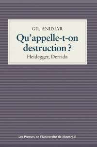 Qu'appelle-t-on destruction?  : Heidegger, Derrida