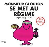 M. Glouton se met au régime