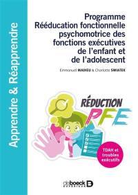 Programme Rééducation fonctionnelle psychomotrice des fonctions exécutives de l'enfant et de l'adolescent