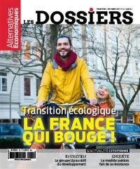 Les dossiers d'Alternatives économiques. n° 12, Transition écologique : la France qui bouge !