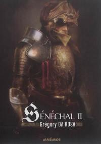 Sénéchal. Volume 2