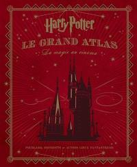 Harry Potter, le grand atlas