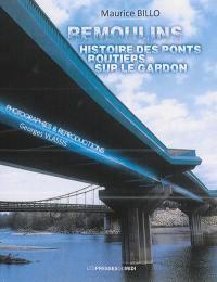 Remoulins : histoire des ponts routiers sur le Gardon
