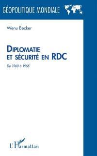 Diplomatie et sécurité en RDC : de 1960 à 1965