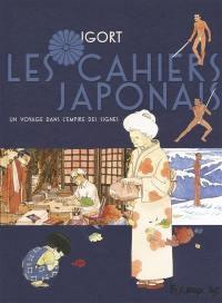 Les cahiers japonais. Volume 1, Un voyage dans l'empire des signes