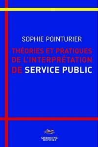 Théories et pratiques de l'interprétation de service public