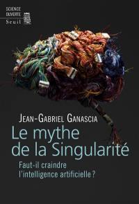 Le mythe de la singularité