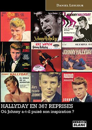 Hallyday en 367 reprises : où Johnny a-t-il puisé son inspiration ?