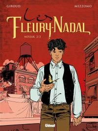Les Fleury-Nadal, Volume 6, Missak. Volume 2
