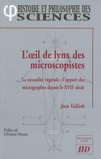 L'oeil de lynx des microscopistes