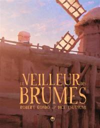 Le veilleur des brumes. Volume 1, Le veilleur des brumes