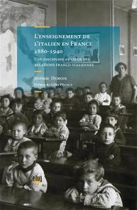 L'enseignement de l'italien en France (1880-1940)