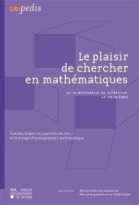 Le plaisir de chercher en mathématiques