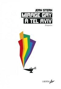 Mirage gay à Tel Aviv