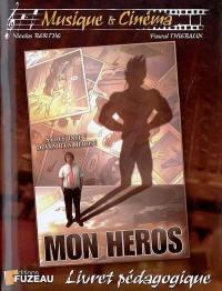 Mon héros