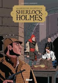 Les archives secrètes de Sherlock Holmes. Volume 2, Le Club de la mort