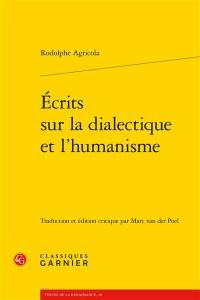 Ecrits sur la dialectique et l'humanisme