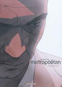 Metropolitan. Volume 1, Borderline
