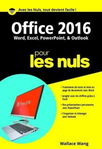 Office 2016 pour les nuls : Word, Excel, PowerPoint & Outlook